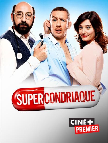 Ciné+ Premier - Supercondriaque