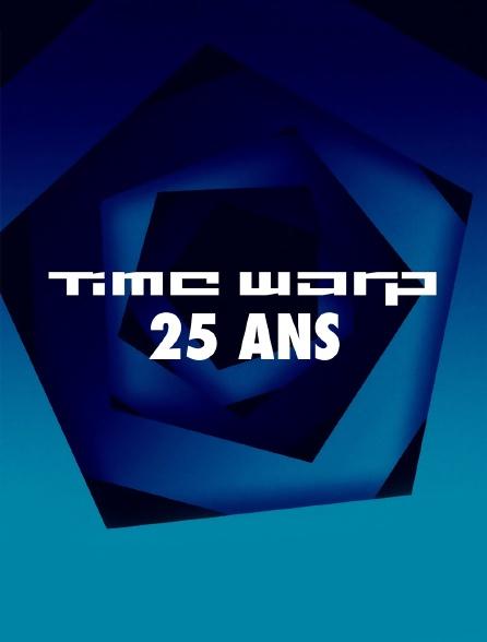 25 ans Time Warp