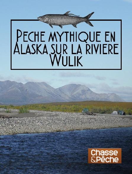 Chasse et pêche - Pêche mythique en Alaska sur la rivière Wulik