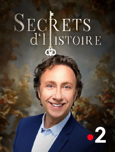 France 2 - Secrets d'histoire