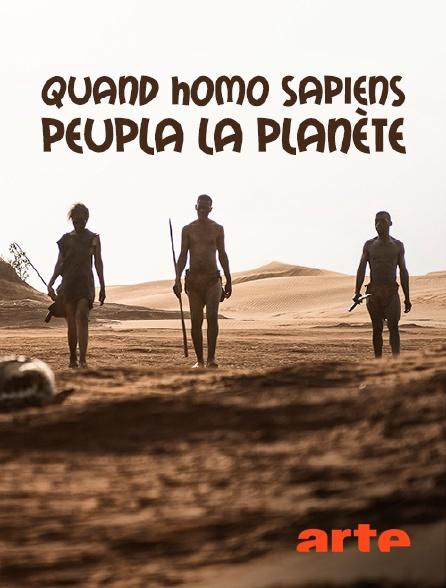 Arte - Quand Homo sapiens peupla la planète