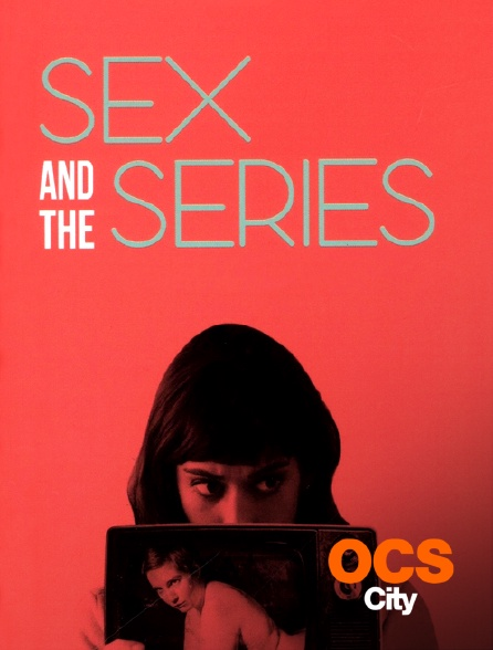 OCS City - Sex and the Series