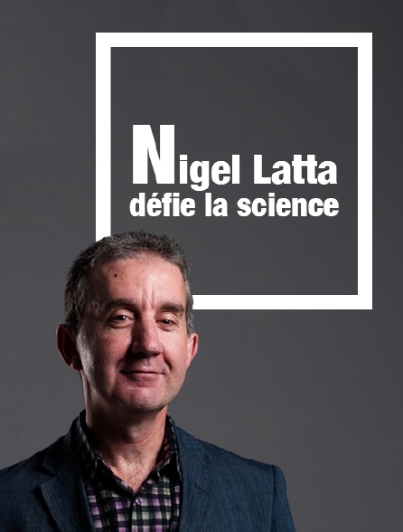 Nigel Latta défie la science
