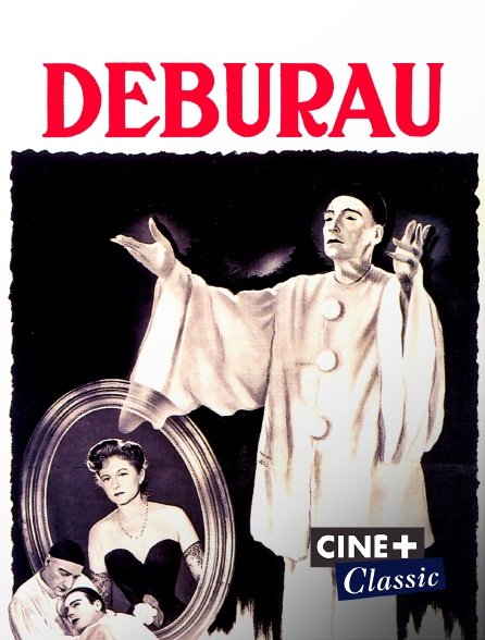 Ciné+ Classic - Deburau