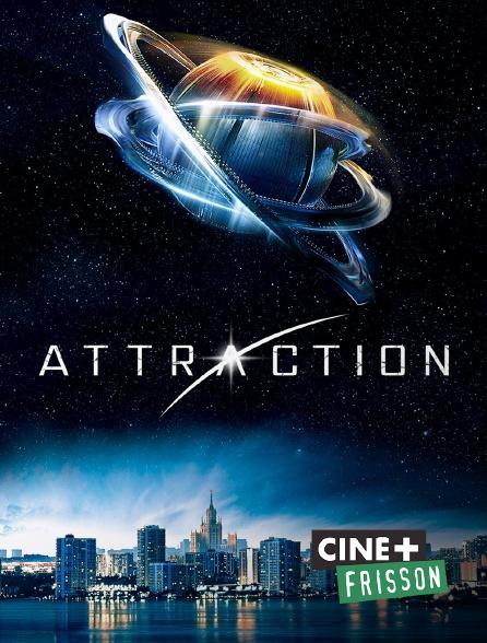 Ciné+ Frisson - Attraction