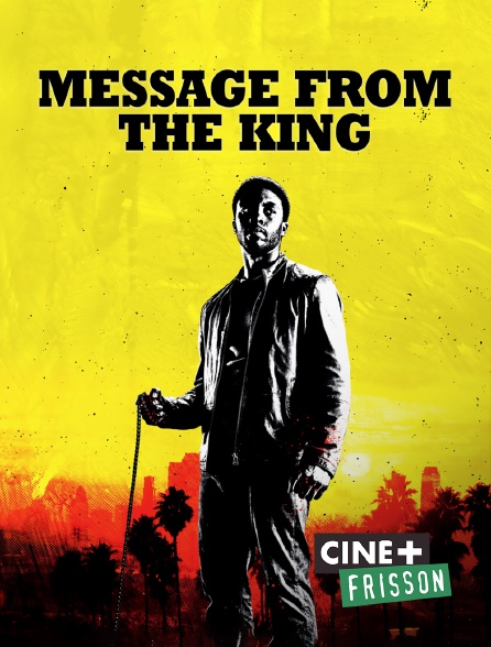Ciné+ Frisson - Message from the King