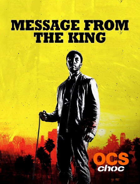 OCS Choc - Message from the King