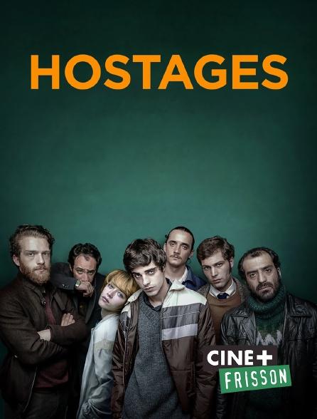 Ciné+ Frisson - Hostages