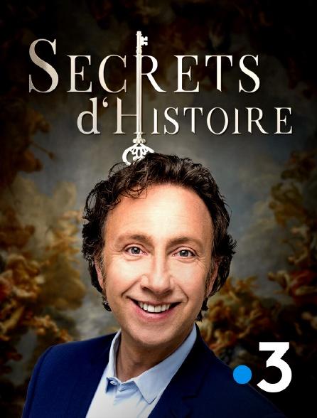 France 3 - Secrets d'histoire