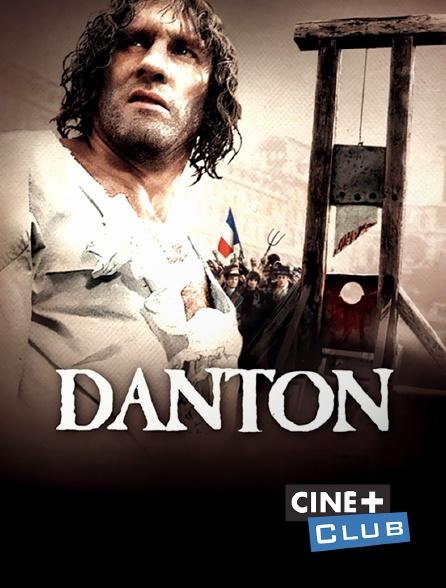 Ciné+ Club - Danton