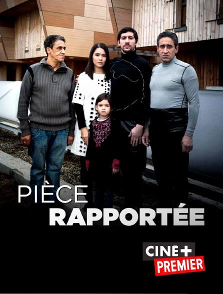 Ciné+ Premier - Pièce rapportée
