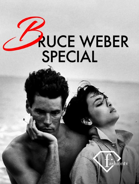 Fashion TV - Bruce Weber Special