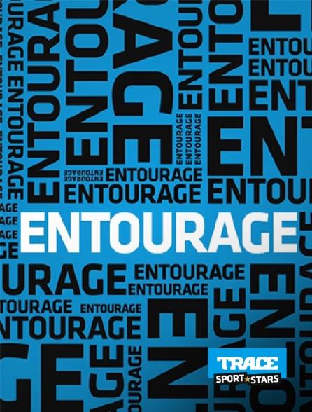 Trace Sport Stars - Entourage