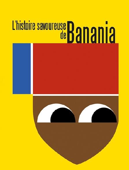 L'histoire savoureuse de Banania