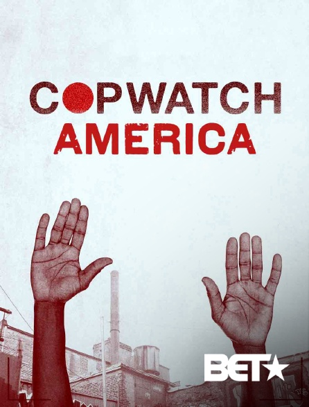 BET - Copwatch America
