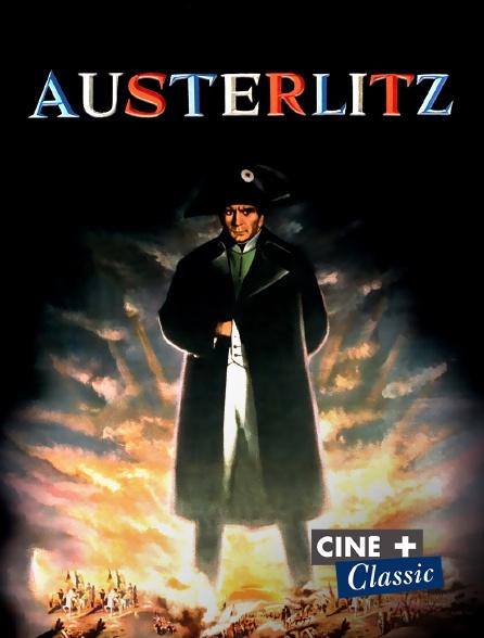 Ciné+ Classic - Austerlitz