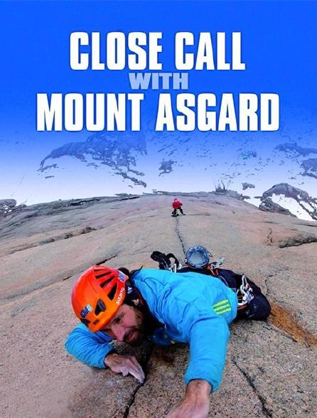 Close Call with Mount Asgard