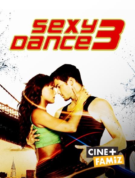 Ciné+ Famiz - Sexy Dance 3