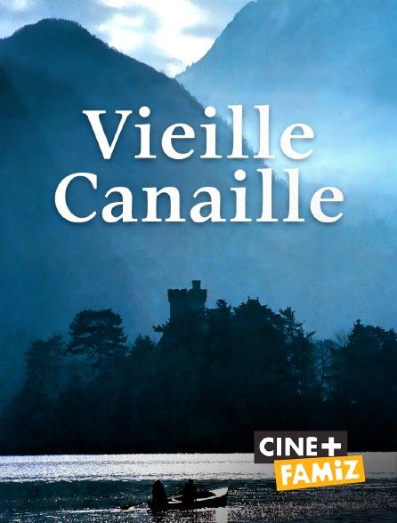 Ciné+ Famiz - Vieille canaille