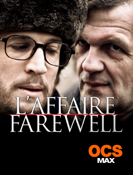 OCS Max - L'affaire Farewell