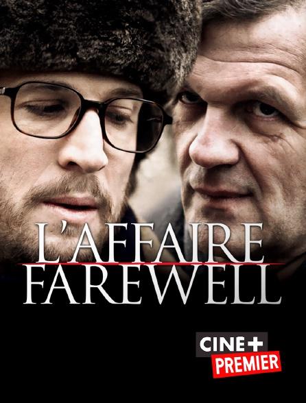 Ciné+ Premier - L'affaire Farewell