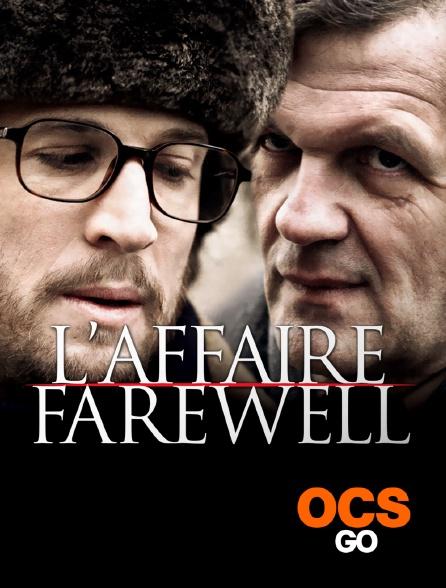 OCS Go - L'affaire Farewell
