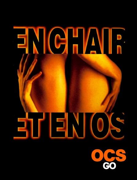 OCS Go - En chair et en os