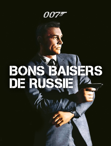 James Bond : Bons baisers de Russie