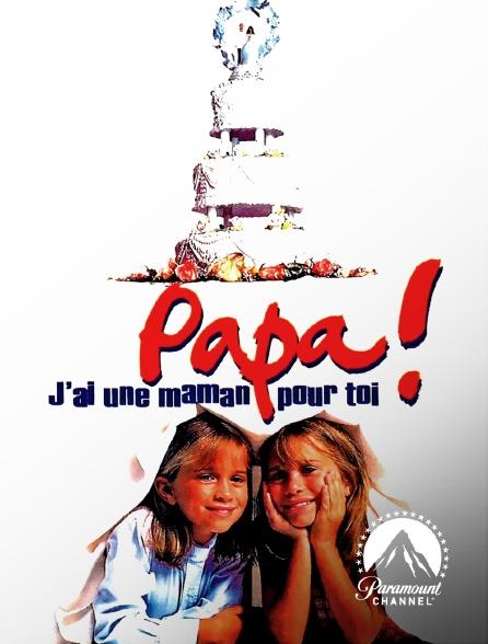 Paramount Channel - Papa ! J'ai une maman pour toi