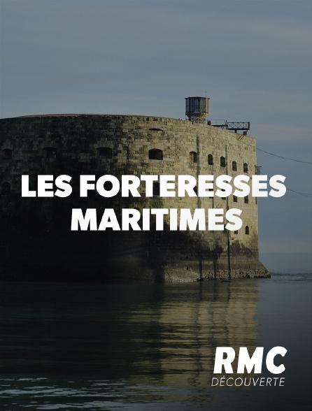 RMC Découverte - Les forteresses maritimes