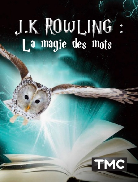 TMC - JK Rowling : la magie des mots