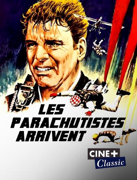 Ciné+ Classic - Les parachutistes arrivent