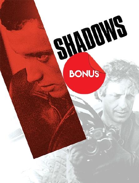 Shadows, le bonus