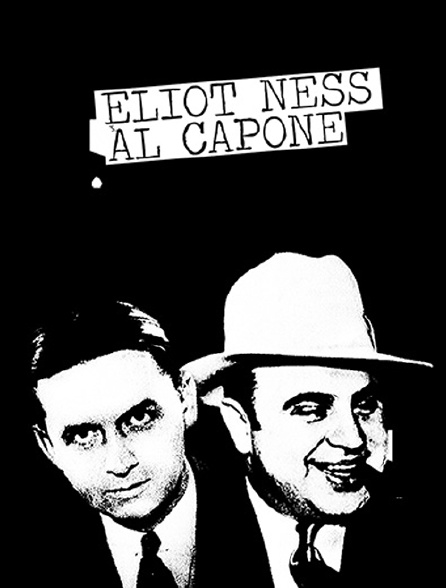 Eliot Ness contre Al Capone