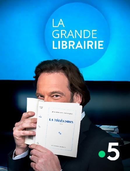 France 5 - La grande librairie
