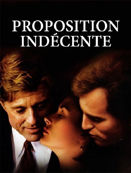 INDÉCENTE FILM PROPOSITION COMPLET TÉLÉCHARGER