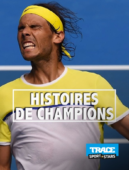 Trace Sport Stars - Histoires de champions