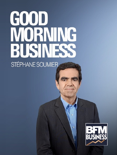 BFM Business - Good Morning Business
