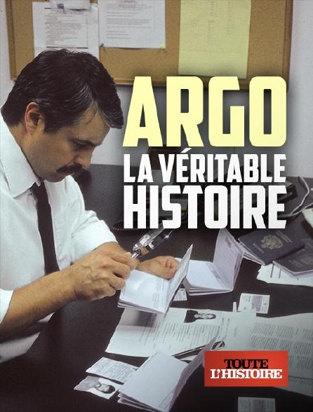 Toute l'histoire - Argo : la véritable histoire