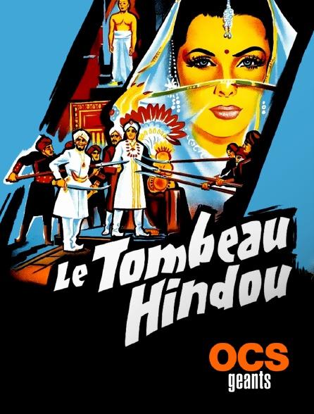 OCS Géants - Le tombeau hindou