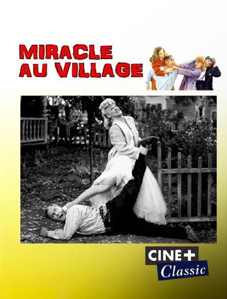 Ciné+ Classic - Miracle au village