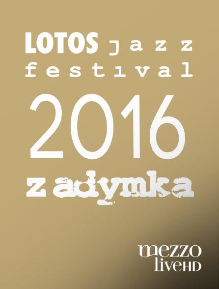 Mezzo Live HD - LOTOS Zadymka Jazz Festival 2016