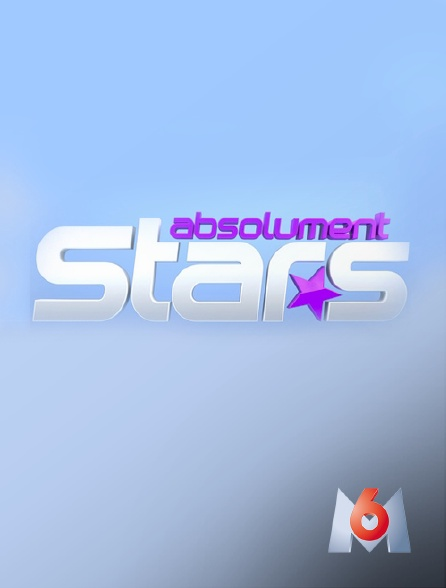M6 - Absolument stars