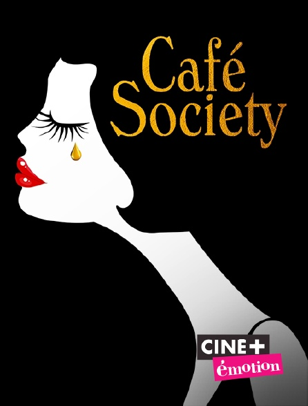 Ciné+ Emotion - Café Society