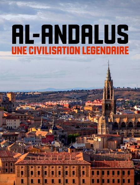 Al-Andalus, une civilisation légendaire