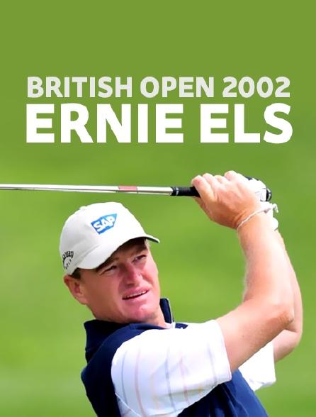 British Open 2002 : Ernie Els