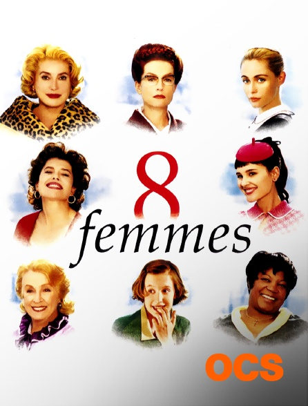 OCS - 8 femmes