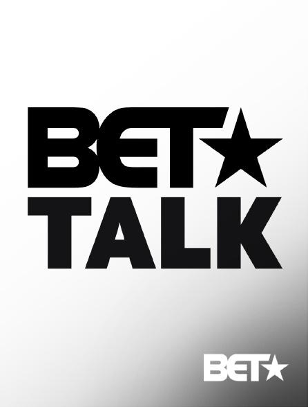 BET - BET Talk