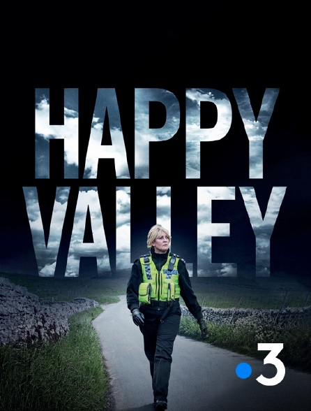 France 3 - Happy Valley
