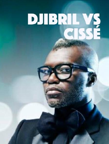 Djibril vs Cissé